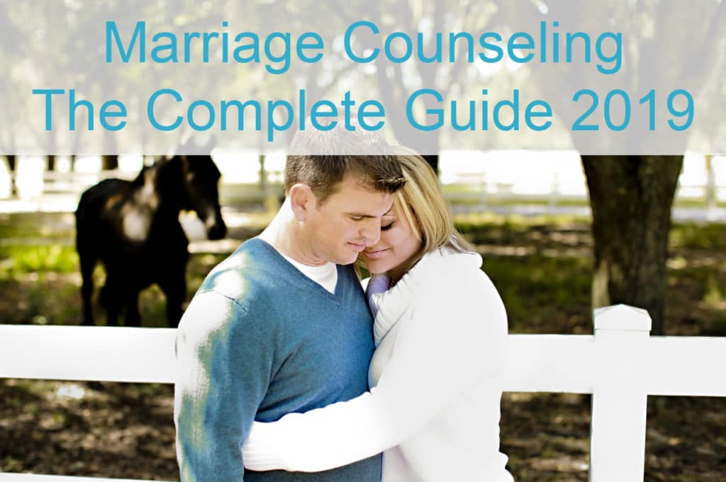Marriage Counseling - The Complete Guide 2019