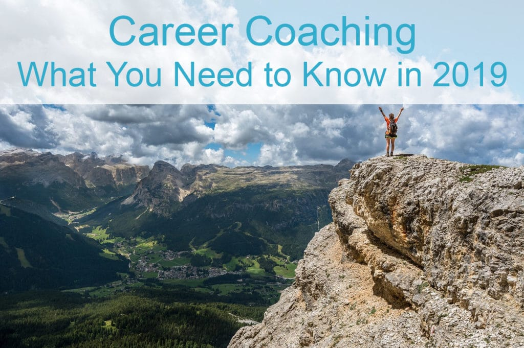 Career Coach - What You Need to Know in 2019