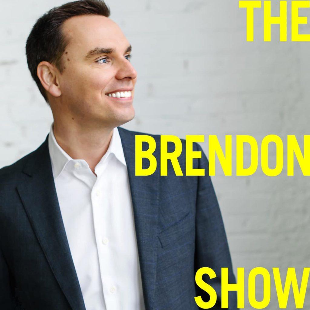 Brendon Burchard, The Brendon Show