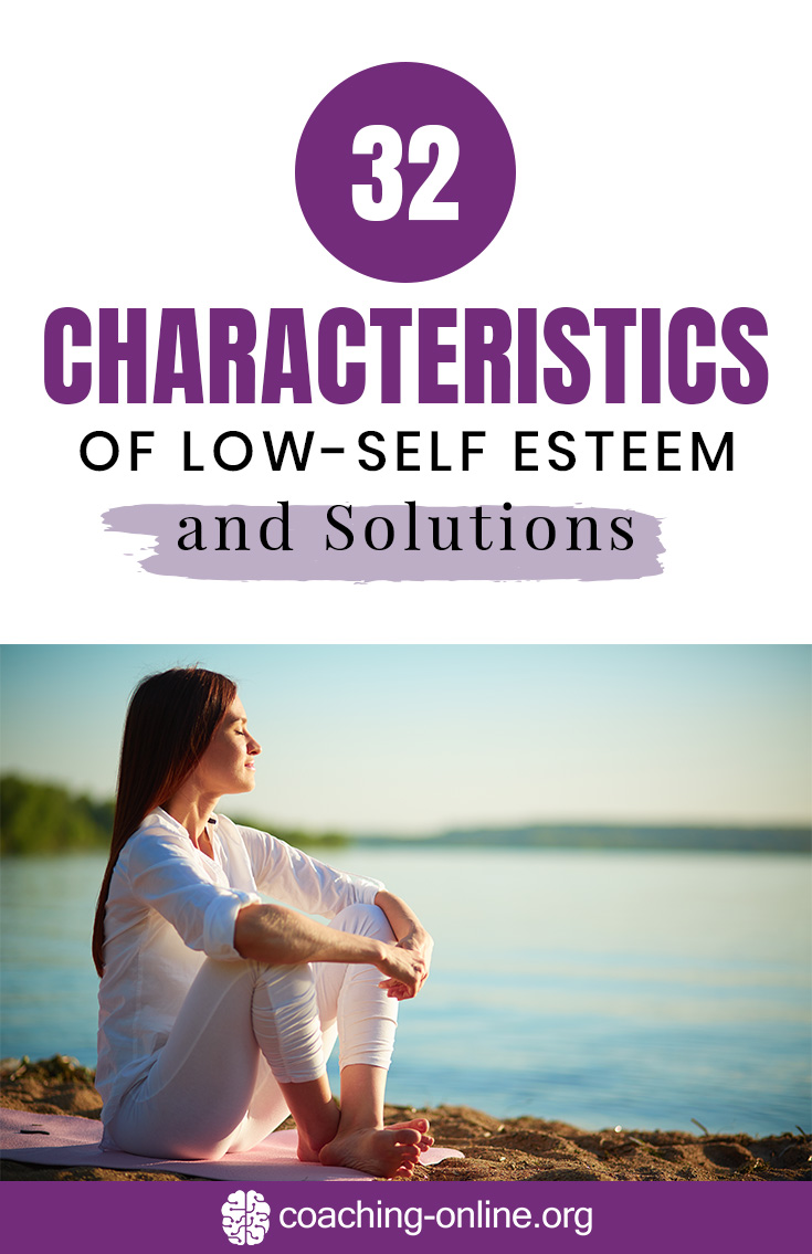 32 Characteristics of Low Self-Esteem and Solutions