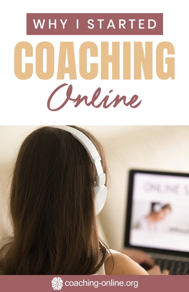 Why I Started Coaching Online