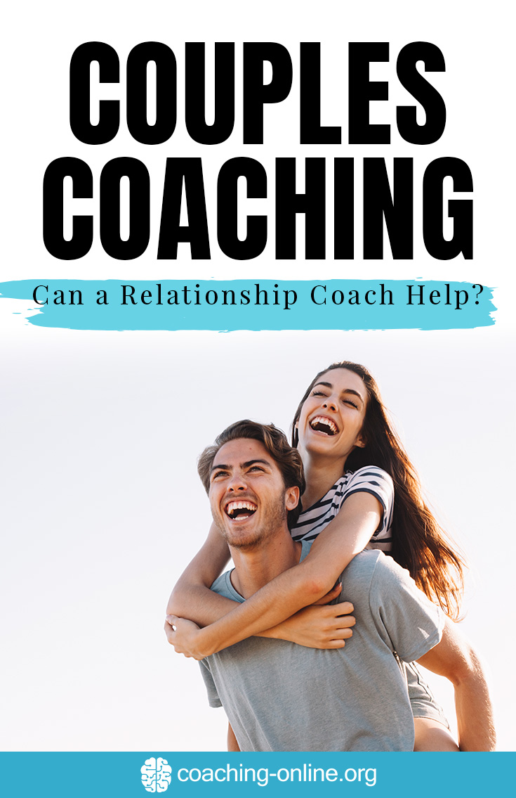 Couples Coaching – Can a Relationship Coach Help?