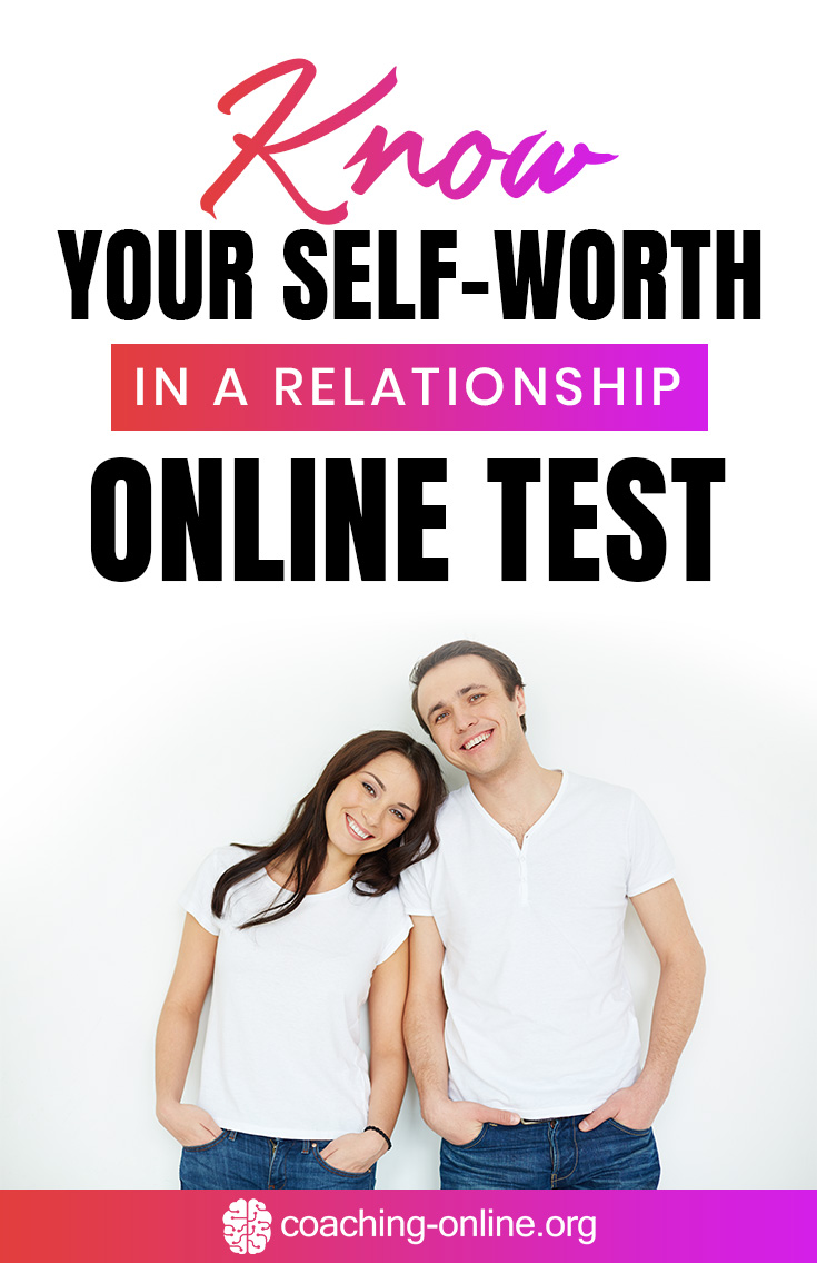 Know Your Self-Worth in a Relationship – Online Test