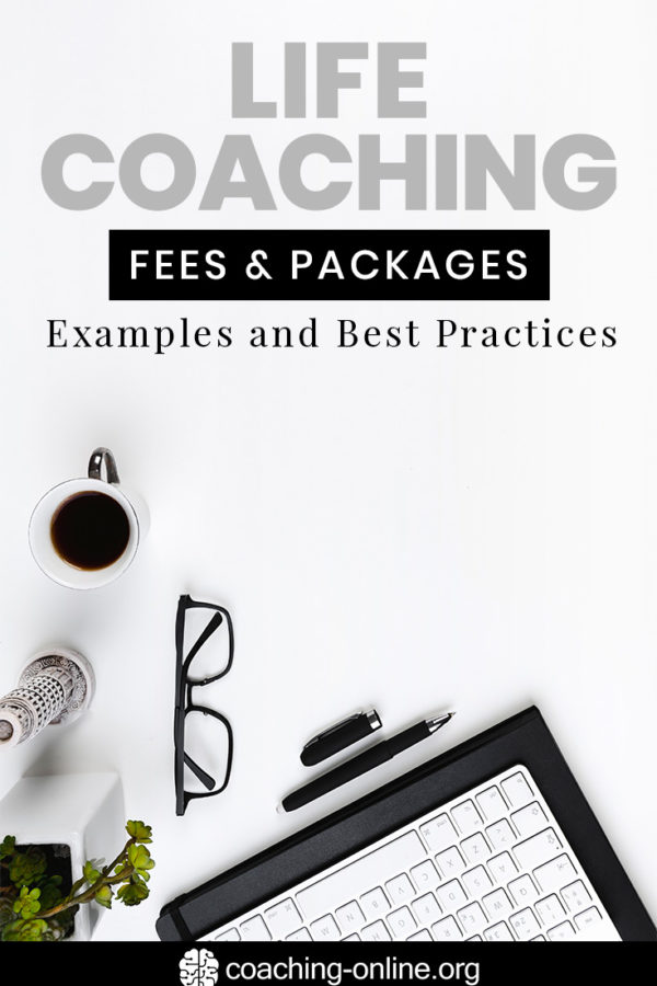 Life Coaching Fees Packages