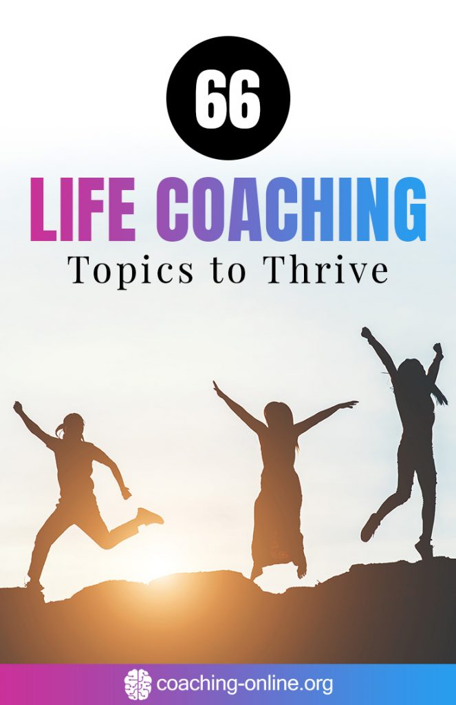 Life Coaching Topics