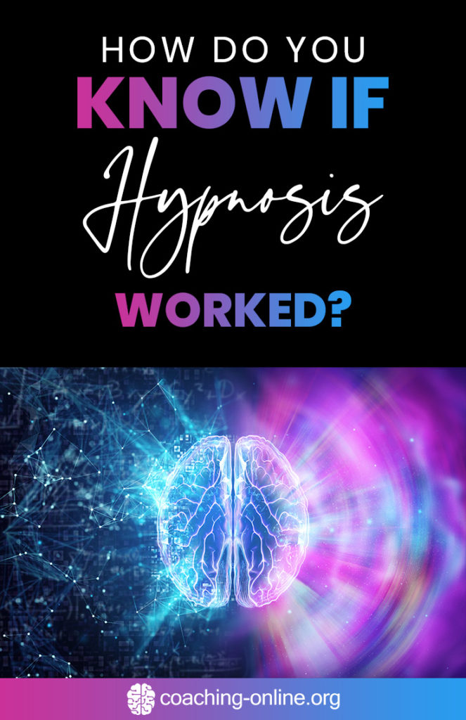 How Do You Know If Hypnosis Worked