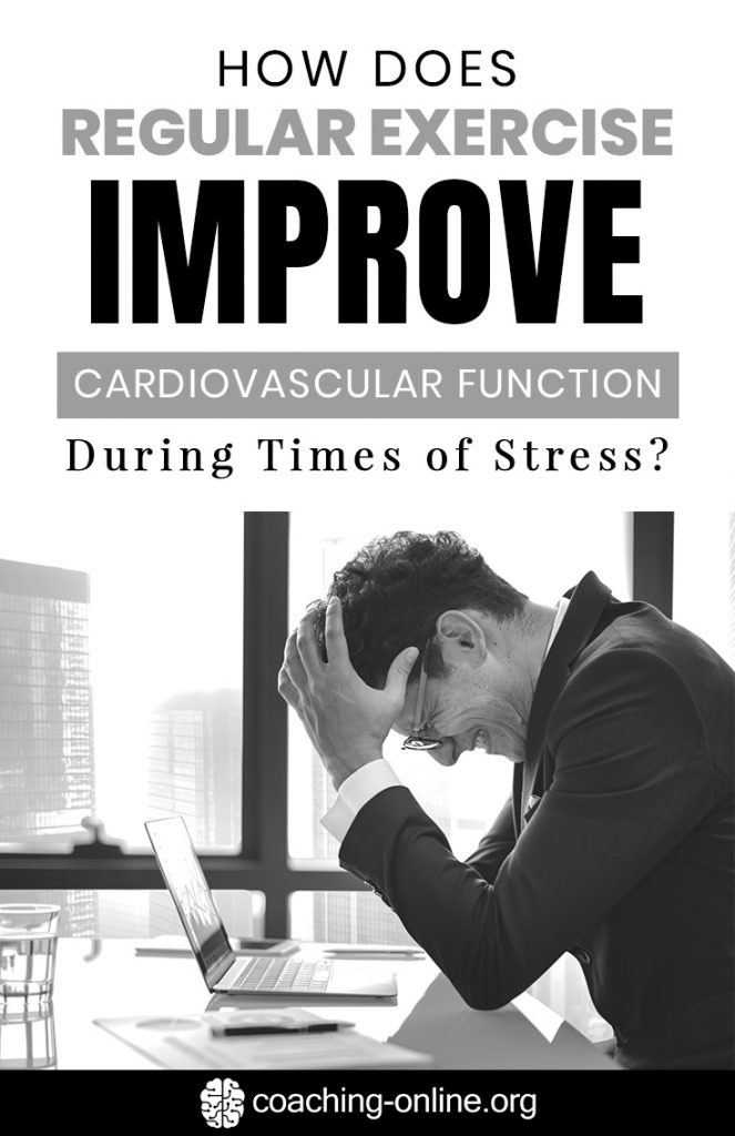 How Does Regular Exercise Improve Cardiovascular Function During Times of Stress