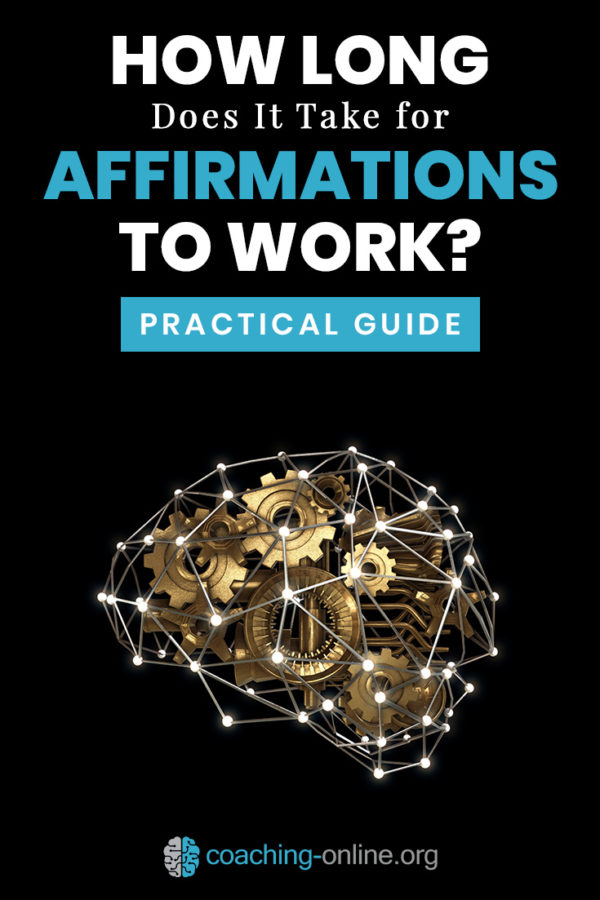 How Long Does It Take For Affirmations To Work