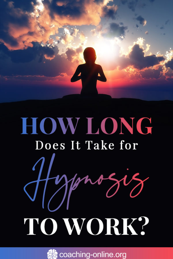 How Long Does It Take For Hypnosis To Work