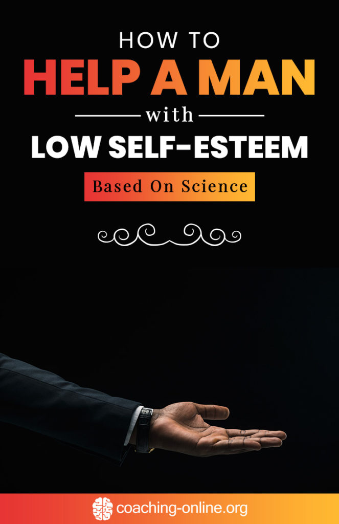 How To Help A Man With Low Self-Esteem