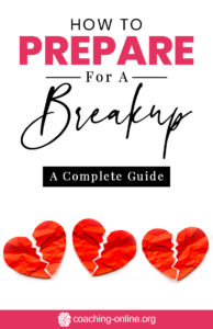 How To Prepare For A Breakup