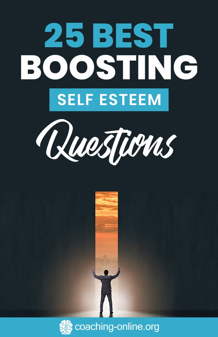 25 Best Boosting Self Esteem Questions