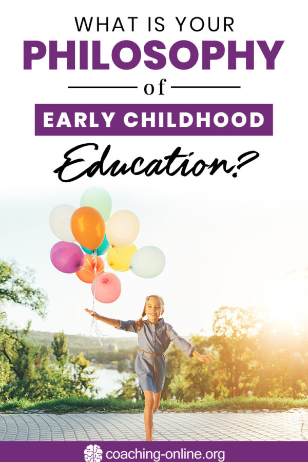 What Is Your Philosophy Of Early Childhood Education