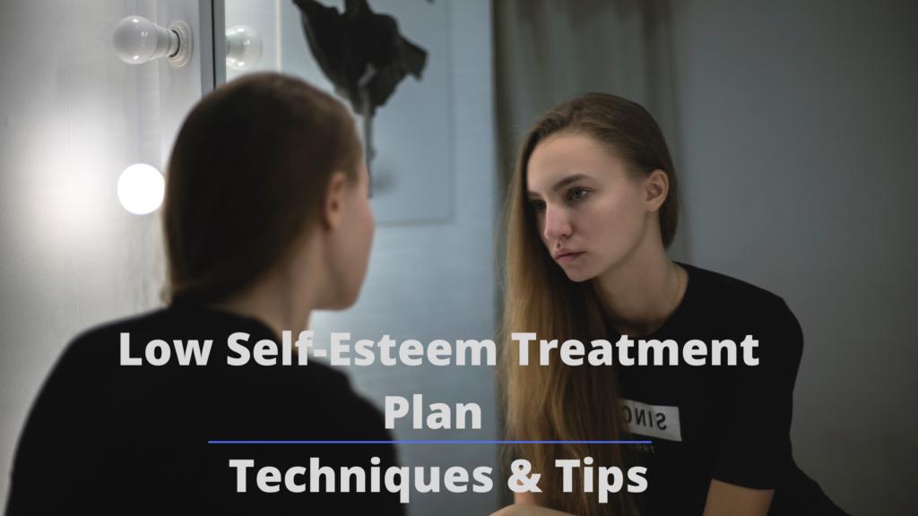 Low Self-Esteem Treatment Plan