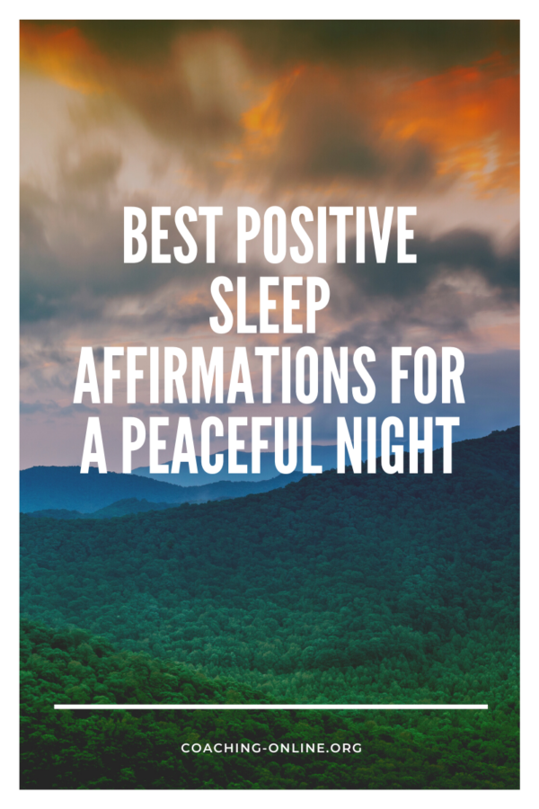 Best Positive Sleep Affirmations for A Peaceful Night