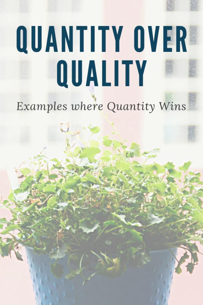 Quantity over Quality