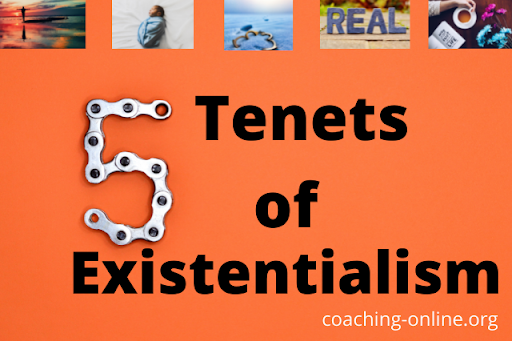 5 tenets of existentialism